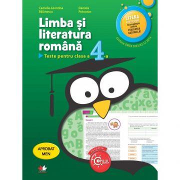 Limba și literatura română. Teste pentru clasa a IV-a. Aprobat de MEN prin ordinul 3022/08.01.2018 (Litera)