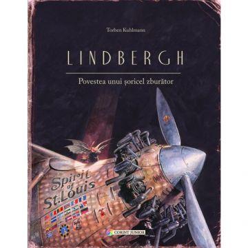 Lindbergh. Povestea unui soricel zburator (Corint)