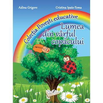 Lumea din varful copacului - Povesti educative (Ars Libri)