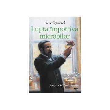 Lupta impotriva microbilor (Prut)
