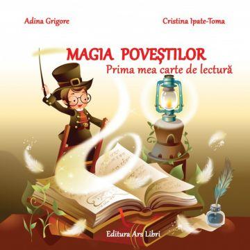 Magia povestilor - Prima mea carte de lectura