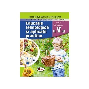 Educatie tehnologica si aplicatii practice. Manual pentru clasa a V-a (Aramis)