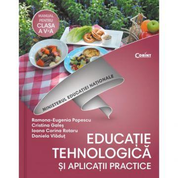 Manual. Clasa a V-a. Educatie tehnologica si aplicatii practice (Corint)