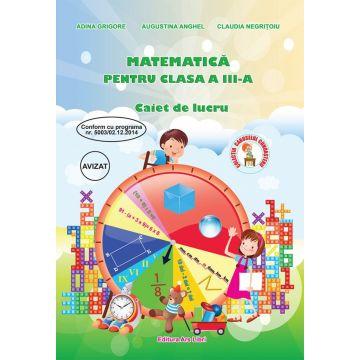 Matematica - Clasa a III-a - Caiet de lucru