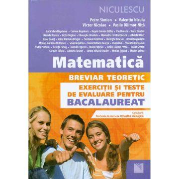 Matematica. Breviar teoretic. Exercitii si teste de evaluare pentru bacalaureat (M1)