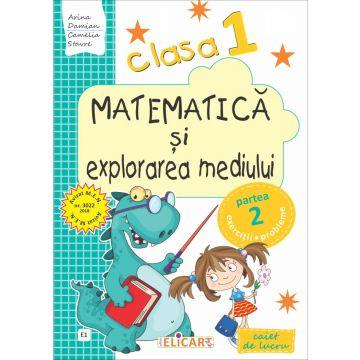 Matematică şi explorarea mediului. Clasa I. Partea II - (E1) (Elicart)