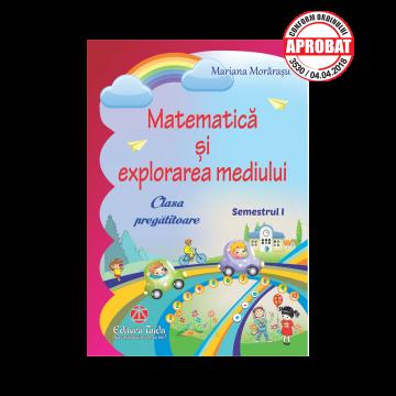 Matematica si explorarea mediului clasa pregatitoare sem I - Taida