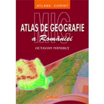 Mic atlas geografic al Romaniei (Corint)