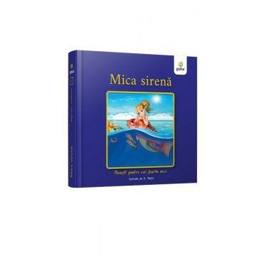 Mica Sirena - Povesti pentru cei foarte mici (Gama)