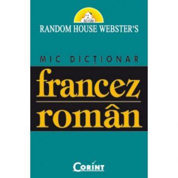 Mic dictionar francez-roman (Corint)