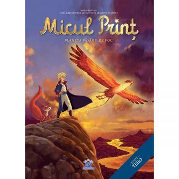 Micul print - vol II - Planeta Păsării de Foc