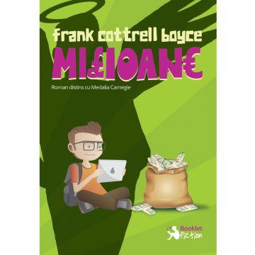 Milioane - Frank Cottrell Boyce (Booklet Fiction)