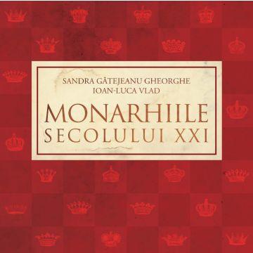 Monarhiile secolului XXI (Curtea veche)