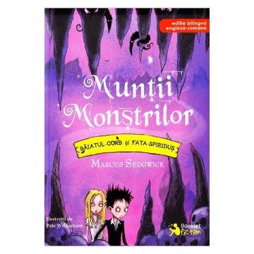 Muntii Monstrilor, Baiatul-Corb si Fata-Spiridus, editie bilingva engleza-romana (Booklet)