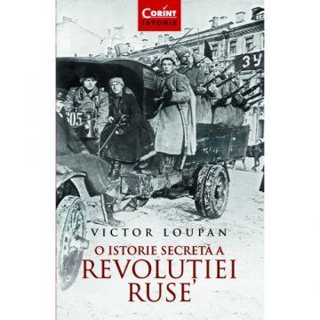 O istorie secreta a Revolutiei Ruse (Corint)