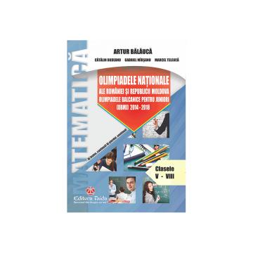 OLIMPIADELE NATIONALE ALE ROMANIEI SI REPUBLICII MOLDOVA. OLIMPIADELE BALCANICE PENTRU JUNIORI (OBMJ) 2014 - 2018 (TAIDA)