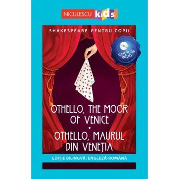 Shakespeare pentru copii: Othello, Maurul din Veneția (Ediție bilingvă, incl. Audiobook) (Niculescu)