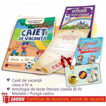 PACHET 5 PREMIERE CLASA A IV-A - CAIET DE VACANTA + ANTOLOGIE DE TEXTE LITERARE PENTRU CLASELE III-IV + MEDALIE / PUNGA CADOU ( CERTIFICAT ABSOLVIRE + JURNALUL VACANTEI MELE CADOU)