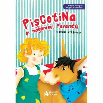 Piscotina si magarusul Pavarotti, editie bilingva engleza-romana (Booklet)