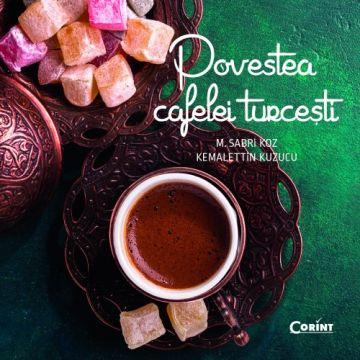 Povestea cafelei turcești (Corint)