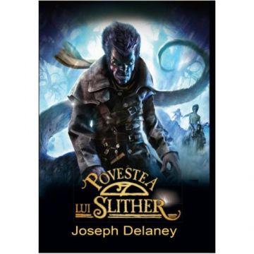 Povestea lui Slither