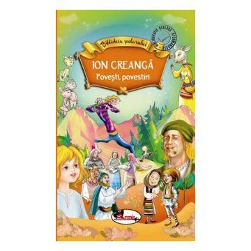 Biblioteca scolarului - Povesti, povestiri de Ion Creanga (Aramis)