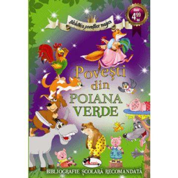 Biblioteca povestilor magice - Povesti din Poiana Verde (Aramis)