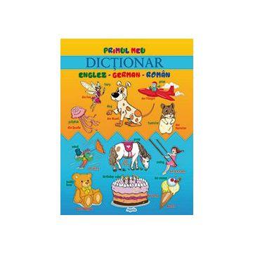 Primul meu dictionar englez-german- roman (Aquila)
