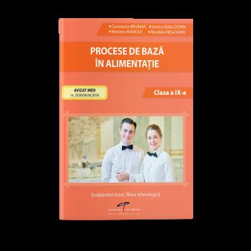 Procese de baza in alimentatie. Clasa a IX-a (CD PRESS)