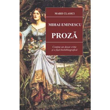 Proza- Mihai Eminescu (Cartex)