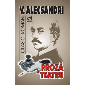 Proza si teatru Vasile Alecsandri (Andreas)