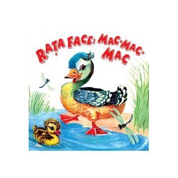 Sa cresti mare! Rata face: mac-mac-mac (Prut)