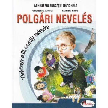 Educatie civica - Clasa 3 - Manual (Lb. Maghiara) (Aramis)