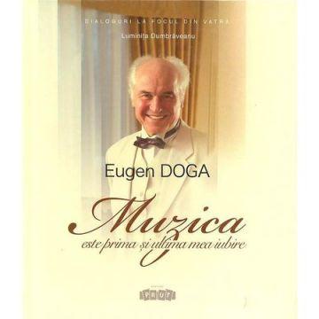 Eugen Doga, Muzica este prima si ultima mea iubire. L. Dumbraveanu (Prut)