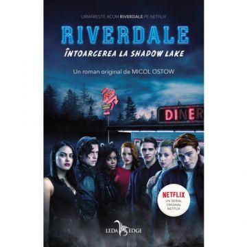 Riverdale. Întoarcerea la Shadow Lake (vol.2) (Corint)