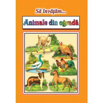 Sa invatam...Animale din ograda - Planse (Cartex)