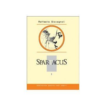 Spartacus, vol. I. Raffaello Giovagnoli (Prut)