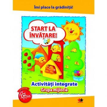 Îmi place la grădiniță. Start la învățare. Activități integrate. Grupa mijlocie (Litera)