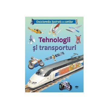Tehnologii si transporturi. Enciclopedia ilustrata a copiilor (Prut)