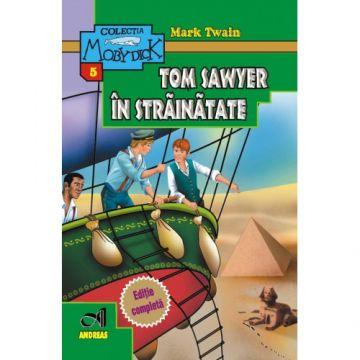 Aventurile lui Tom Sawyer in strainatate (Andreas)