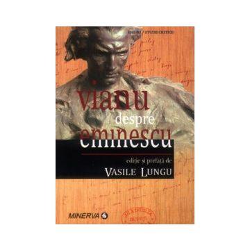 Vianu despre Eminescu (Minerva)