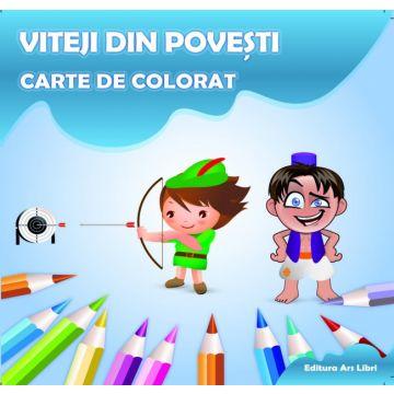 Carte de colorat - Viteji din povesti (Ars Libri)